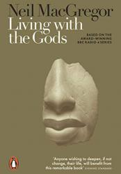 Living with the Gods: On Beliefs and Peoples